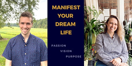 Manifest Your Dream Life tickets