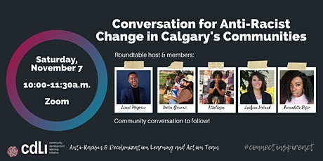 Conversation for Anti-Racist Change in Calgary's Communities tickets
