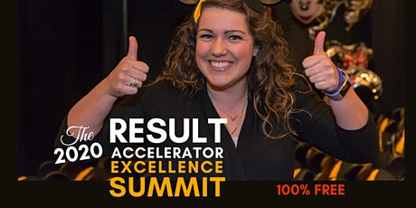 2020 Result Accelerator Excellence Summit - November 10, 2020 - 100% Free tickets