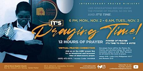 12 Hours of Prayer - Power of Prayer - Vote tickets