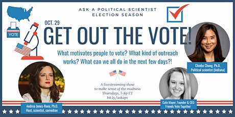Ask a Political Scientist: Election Season -- Get out the vote! tickets