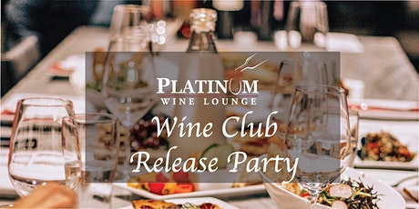 November Platinum Wine Club Release Party tickets