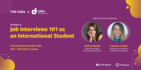Job Interviews 101 as an International Student  - 11Th Talks Ep.07 tickets