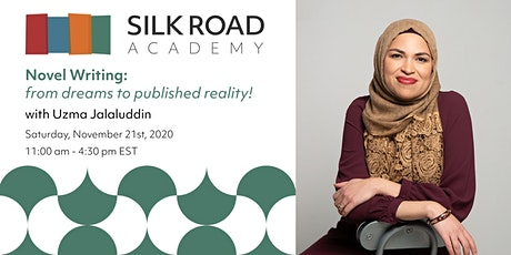 Silk Road Academy: Novel Writing: from dreams to published reality! tickets