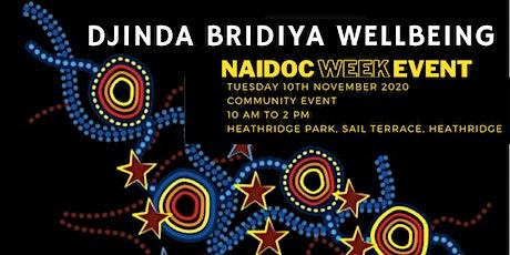 Djinda Bridiya Wellbeing NAIDOC WEEK Event tickets