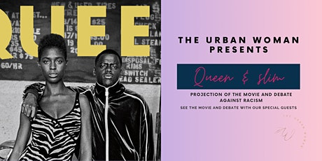 The Urban Woman presents: Queen & Slim billets