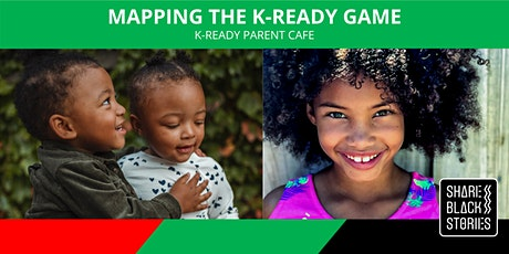 K-Ready Parent Cafe - Mapping the K-Ready Game tickets