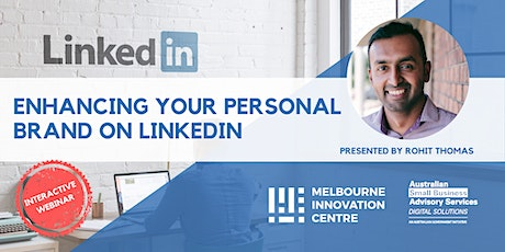 [WEBINAR] Enhancing Your Personal Brand on LinkedIn tickets