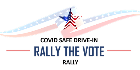COVID Safe Drive-In 'Rally The Vote' tickets