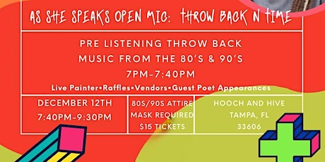 As She Speaks Open Mic Presents: Throw Back N Time tickets