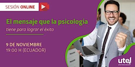 """Sesión Online: """"El mensaje que la psicología tiene para lograr el éxito"""" entradas"""