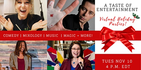 A Taste of Entertainment - Virtual Holiday Parties tickets