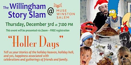 "The Willingham Story Slam @ MUSE Winston-Salem: ""Holler Days"" tickets"