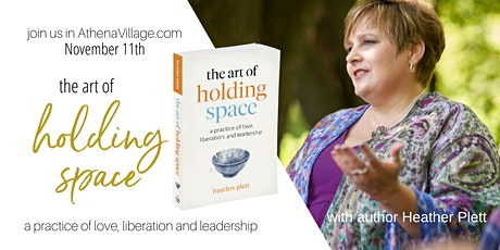 The Art of Holding Space :: with Author Heather Plett tickets