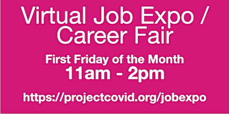 #ProjectCovid: Virtual Job Expo / Career Fair #Detroit tickets