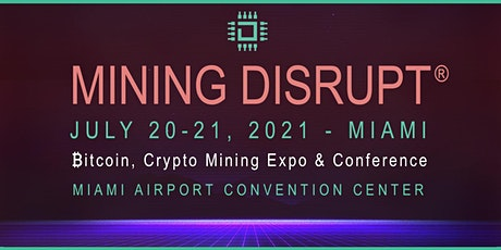 Mining Disrupt | Bitcoin Mining: Year of The Bull tickets