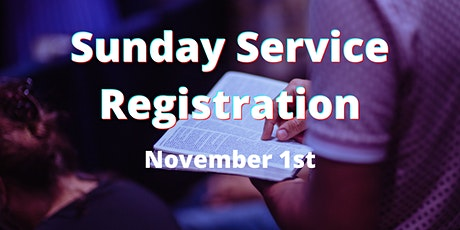 In-Person Sunday Service - Nov 1st tickets