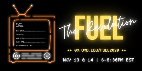 FUEL: The Revolution - UMCP AASU Conference tickets