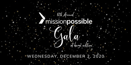 Mission Possible Gala - At Home Edition! tickets