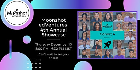 Moonshot's 4th Annual Showcase Event Tickets