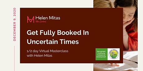 Get Fully Booked In Uncertain Times - Virtual Masterclass with Helen Mitas tickets