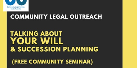 Free Community Legal Seminar (Wills, Advance Care, Trusts, Succession) tickets