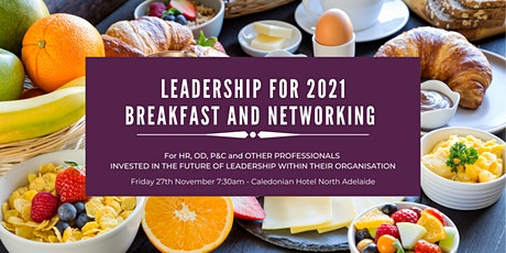 Leadership for 2021 - Breakfast and Networking tickets
