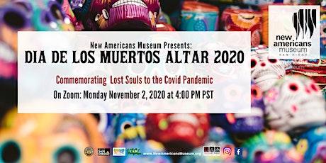 NAM Presents: 2020 Dia De Los Muertos Curator Talk Zoom Event entradas