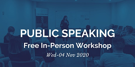 Public Speaking  Free Workshop (In-person) tickets