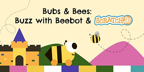 Bubs & Bees: Buzz with Beebot & Scratch Jr!, [Ages 5-6] @ Bt Timah KAP tickets
