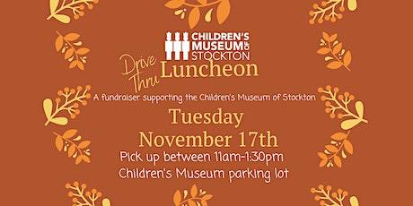 Children's Museum Drive Thru Luncheon tickets
