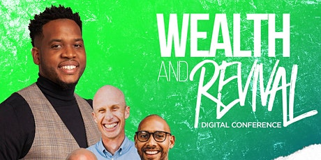 Wealth And Revival Digital Conference tickets