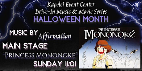 Kapolei Drive In - Princess Mononoke and Live Music by Affirmation tickets
