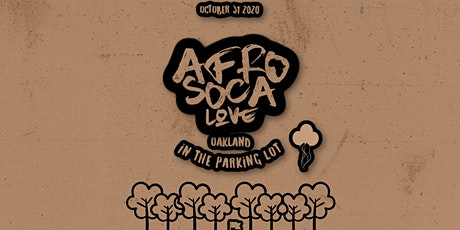 Afro Soca Love :  FINAL SHOW Pop Up Oakland ( Feat. Maga Stories ) tickets