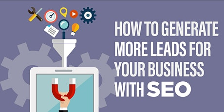 Increase Your Website Sales & Leads Using SEO [Free Webinar] tickets