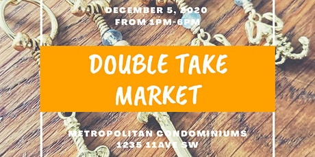 Double Take Market (Holiday edition) tickets