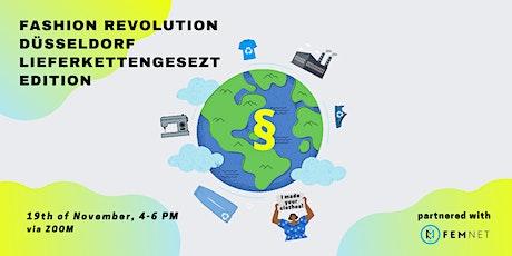 FASHION REVOLUTON DÜSSELDORF LIEFERKETTENGESETZ EDITION tickets