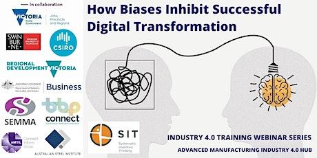 How Biases Inhibit Successful Digital Transformation tickets