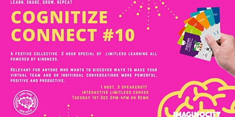 IMAGINOCITY Presents ....COGNITIZE CONNECT FESTIVE COLLECTIVE tickets