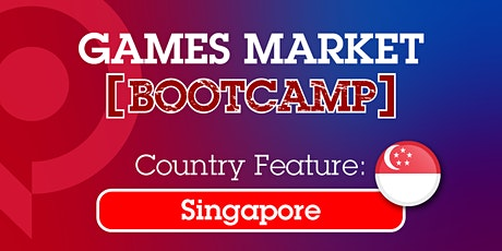 Games Market Bootcamp: Singapore tickets