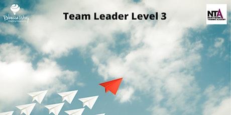 Team Leader Level 3 tickets