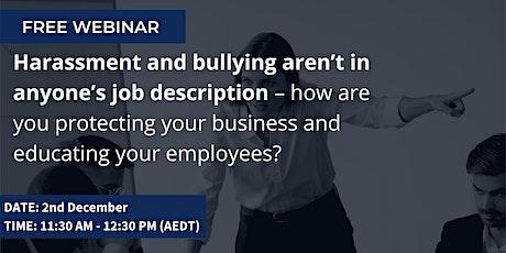 Webinar: Reduce business risk, manage workplace harassment & set boundaries tickets