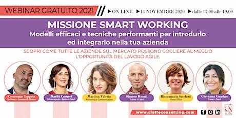 WEBINAR GRATUITO 2021: MISSIONE SMART WORKING! biglietti