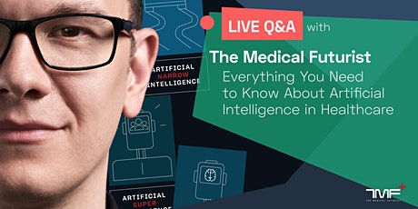 NEW DATE - Everything You Need to Know About AI in Healthcare tickets