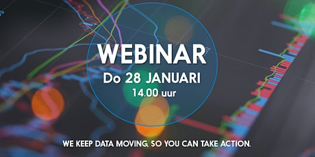 Webinar: We keep data moving, so you can take action! tickets