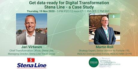Get Data-ready for Digital Transformation : Stena Line - a Case Study tickets