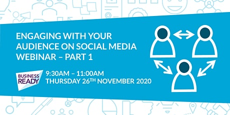 Engaging with your Audience on Social Media Webinar tickets
