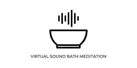 Sound Bath *Virtual* tickets