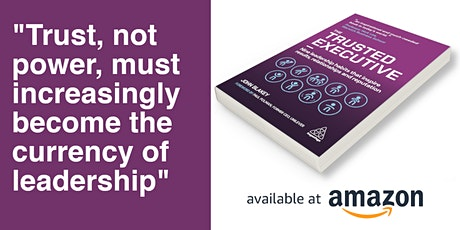 Trust, not power – the new currency of leadership! - Dr John Blakey tickets