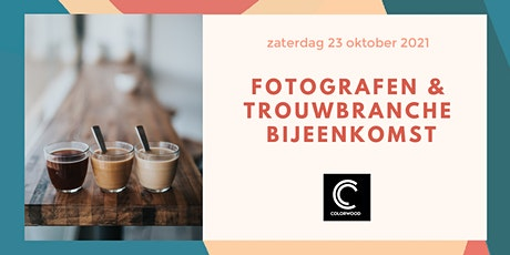 Derde editie fotografen en trouwbranche bijeenkomst tickets
